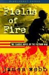 Fields of Fire (Bluejacket Books) - James Webb