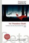 Yei Theodora Ozaki - Lambert M. Surhone, Mariam T. Tennoe, Susan F. Henssonow