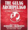 The Gulag Archipelago, 1918-1956, Vol. 3: An Experiment in Literary Investigation, V-VII - Aleksandr Solzhenitsyn, Frederick Davidson