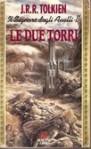 Le due torri - J.R.R. Tolkien
