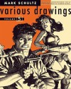 Mark Schultz Various Drawings Volume Five - Mark Schultz, Fred Perry