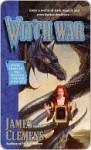 Wit'ch War Wit'ch War - James Clemens