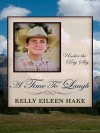 A Time to Laugh - Kelly Eileen Hake