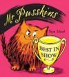 Mr.Pusskins Best in Show - Sam Lloyd