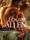 Married to a Stranger (Harlequin Historical) - Louise Allen