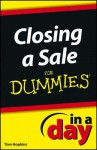 Closing a Sale in a Day for Dummies - Tom Hopkins, Dummies Press Family