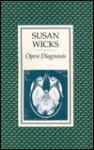 Open Diagnosis - Susan Wicks