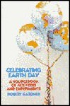 Celebrating Earth Day - Robert Gardner
