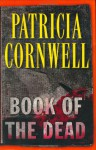Book Of The Dead (Kay Scarpetta, #15) - Kate Reading, Patricia Cornwell