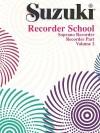 Suzuki Recorder School (Soprano Recorder), Vol 2: Recorder Part - Alfred Publishing Company Inc.