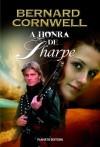 A Honra de Sharpe (Sharpe, #16) - Bernard Cornwell