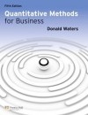 Quantitative Methods for Business (5th Edition) - Donald Waters