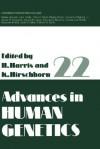 Advances in Human Genetics, Volume 22 - Harry Harris, Kurt Hirschhorn
