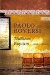 Tödliches Requiem - Paolo Roversi, Marie Rahn
