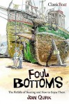 Foul Bottoms - John Quirk