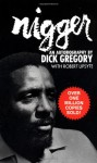 Nigger - Dick Gregory, Robert Lipsyte