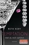 Temptation - Weil du mich verführst (Because You Are Mine, #1) - Beth Kery