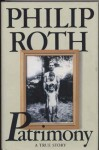 Patrimony : A True Story - Philip Roth