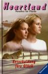 Entscheidung fürs Glück (Heartland: Paradies für Pferde, #19) - Lauren Brooke, Miriam Margraf