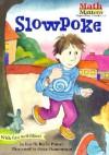Slowpoke (Math Matters) - Lucille Recht Penner