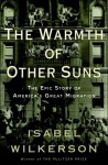 The Warmth of Other Suns: The Epic Story of America's Great Migration (audio) - Isabel Wilkerson, Adenrele Ojo