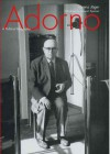 Adorno: A Political Biography - Lorenz Jager, Stewart Spencer
