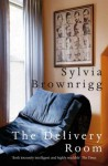 The Delivery Room - Sylvia Brownrigg