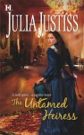 The Untamed Heiress - Julia Justiss