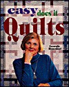 Easy Does It Quilts (For the Love of Quilting) - Georgia Bonesteel