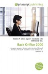 Back Orifice 2000 - Agnes F. Vandome, John McBrewster, Sam B Miller II