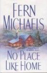 No Place Like Home - Fern Michaels