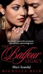 Mia's Scandal (Mills & Boon Special Releases - The Balfour Legacy) - Michelle Reid
