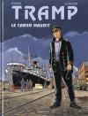 Tramp 10: Le cargo maudit - Jean-Charles Kraehn, Patrick Jusseaume