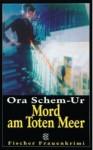 Mord in der Knesset - Ora Schem-Ur, Mirjam Pressler