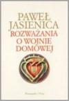 Rozważania o wojnie domowej - Paweł Jasienica