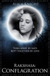 Rakshasa: Conflagration - Alica Knight