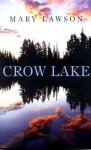 Crow Lake - Mary Lawson