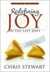 Redefining Joy in the Last Days - Chris Stewart