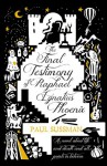 The Final Testimony of Raphael Ignatius Phoenix - Paul Sussman