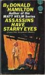 Assassins Have Starry Eyes - Donald Hamilton