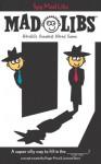 Spy Mad Libs - Roger Price, Leonard Stern