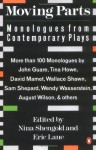 Moving Parts: Monologues from Contemporary Plays - Nina Shengold, Eric Lane