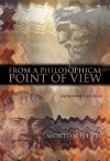 From a Philosophical Point of View: Selected Studies - Morton Gabriel White