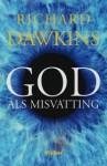 God als misvatting - Richard Dawkins, Hans van Riemsdijk