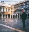 Francesco's Venice: The Dramatic History of the World's Most Beautiful City - Francesco Da Mosto, John Parker