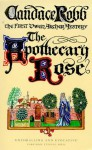 Apothecary Rose: The First Owen Archer Mystery - Candace Robb