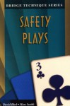 Safety Plays (Bridge Technique Series) - David Bird, Marc Smith