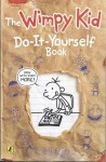 The Wimpy Kid Do-It-Yourself Book (Now With Even More) - Jeff Kinney