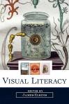 Visual Literacy - James Elkins