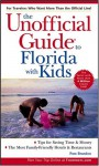 The Unofficial Guide to Florida with Kids - Pam Brandon, Brandon, M. Spring